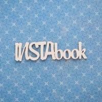 "Чипборд Надпись ""INSTAbook"" 9.3*2.5, Woodchic"